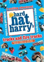 Hard Hat Harry - Trucks And Fire Trucks