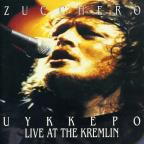Zucchero: Uykkepo - Live at the Kremlin