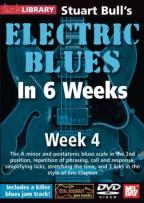 Electric Blues In 6 Weeks For Guitar: Week 4