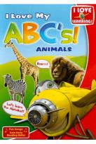 I Love My ABC's!: Animals