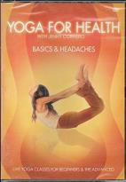 Yoga For Health - Basics & Headaches