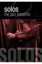 Steven Bernstein: Solos - The Jazz Sessions