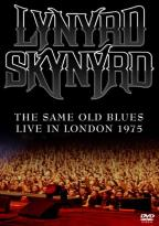 Lynyrd Skynyrd: Same Old Blues - Live in London 1975