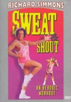 Richard Simmons - Sweat & Shout: An Aerobic Workout