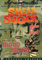 Shell Shock/The Battle of Blood Island - Double Feature