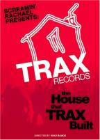 Trax Records - The House that Trax Built