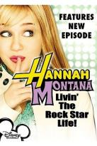 Hannah Montana Living the Rock Star Life!