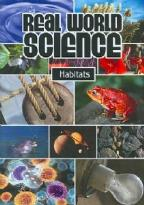 Real World Science: Habitats