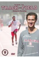 Training For Track & Field: Distance Running