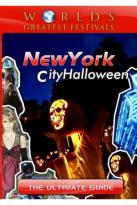 World's Greatest Festivals: The Ultimate Guide - New York City - Halloween