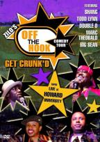 Off The Hook: Get Crunk'd: Volume #2
