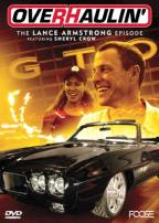 Overhaulin' - The Lance Armstrong Episode
