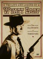 Life and Legend of Wyatt Earp - From Ellsworth to Tombstone