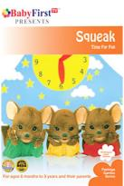 BabyFirstTV Presents - Squeak