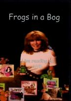 Frogs in a Bog: Live Reading on DVD