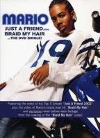 Mario - Just A Friend/Braid My Hair