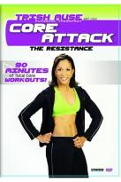 Core Attack - Resistance with Trish Muse