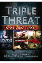 Triple Threat Collection: Damage/Marine 2/In the Name of the King