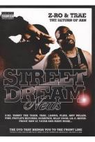 Street Dreams: Z-Ro and Trae