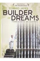 Edward James: Builder of Dreams - Fabricante De Suenos