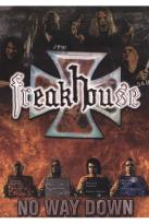 Freakhouse: No Way Down
