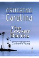 Cruising Carolina: The Lower Banks