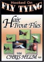 Hair Trout Flies with Chris Helm