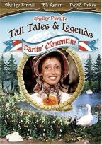 Shelley Duvall's Tall Tales and Legends - Darlin' Clementine