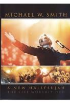 Michael W. Smith - A New Hallelujah: The Live Worship DVD