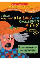 There Was an Old Lady Who Swallowed a Fly...and More Stories That Sing