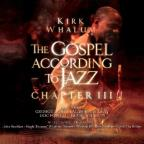 Kirk Whalum - The Gospel According To Jazz: Chapter 3