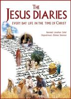 Jesus Diaries: Every Day Life in the Time of Christ