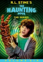 R.L. Stine's The Haunting Hour: The Series, Vol. 6