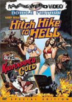 Hitchhike To Hell/Kidnapped Coed