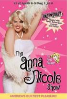 Anna Nicole Show - The Complete First Season