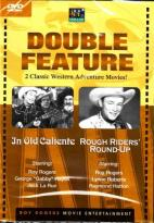 In Old Caliente/Rough Riders Roundup