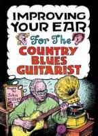 John Miller: Improving Your Ear for the Country Blues Guitarist