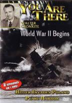 You Are There - World War II Begins/ Hitler Invades Poland/ Pearl Harbor