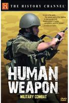 History Channel Presents: Human Weapon: Military Combat