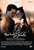 Road to the Globe: Troilus & Cressida