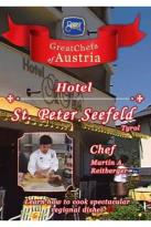 Great Chefs of Austria: Chef Martin A. Reitberger Seefeld, Tyrol Hotel St. Peter