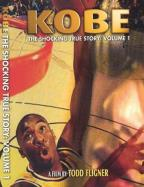 Kobe - The Shocking True Story: Volume 1