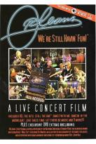 Orleans - We're Still Havin' Fun: A Live Concert Film