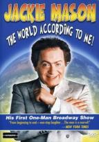 Jackie Mason: The World According To Me!