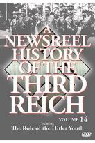 Newsreel History Of The Third Reich: Volume 14