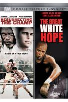 Resurrecting the Champ/The Great White Hope