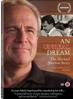 Unreal Dream: The Michael Morton Story