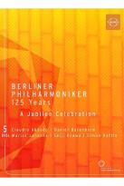Berliner Philharmoniker 125 Years - A Jubilee Celebration