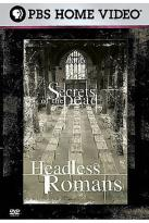 Secrets of the Dead - Headless Romans