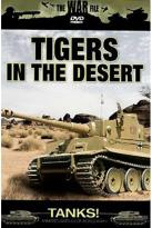 Tanks! Tigers In The Desert